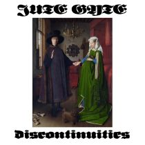 Jute Gyte - Discontinuities