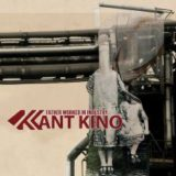 Kant Kino – Father Worked in Industry