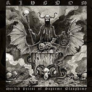 Kingdom - Morbid Priest of Supreme Blasphemy