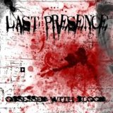 Last Presence – Obsessed with Blood