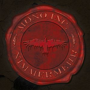 Mono Inc. - Nimmermehr