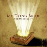 My Dying Bride – The Manuscript