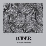 Nahar – The Strange Inconvenience