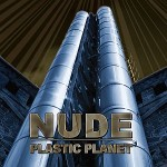 Nude – Plastic Planet