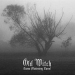 Old Witch – Come Mourning Come