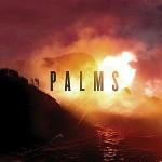 Palms - Palms