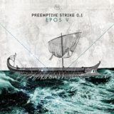 PreEmptive Strike 0.1 – Epos V