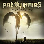 Pretty Maids – Motherland