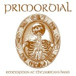 Primordial – Redemption at the Puritan's Hand (2011)