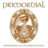 Primordial – Redemption at the Puritan'sHand