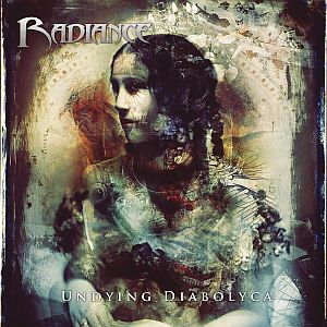 Radiance - Undying Diabolyca