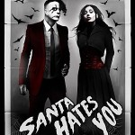 Santa Hates You – It's Alive!