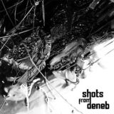 Shots from Deneb – Shots from Deneb