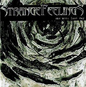 StrangeFeelings - One More Last Day
