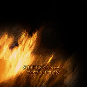 Subterranean Disposition - Subterranean Disposition