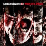 Suicide Commando – When Evil Speaks