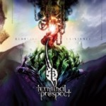 Terminal Prospect – Redefine Existence