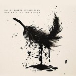 The Dillinger Escape Plan – One of Us Is the Killer