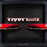 Tigertailz – Knives