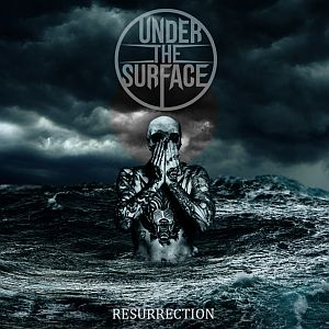 Under the Surface - Resurrection