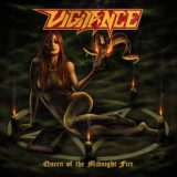 Vigilance – Queen of the Midnight Fire