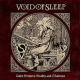 Void of Sleep – Tales Between Reality and Madness