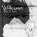 Walkways - Safe in Sound