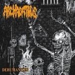 Archagathus – Dehumanizer