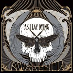 As I Lay Dying – Awakened