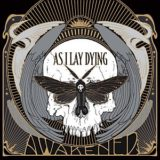 As ILay Dying – Awakened
