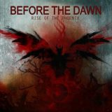 Before the Dawn – Rise of the Phoenix