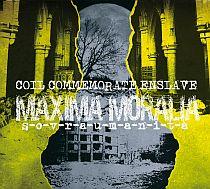 Coil Commemorate Enslave - Maxima moralia sovraumanità