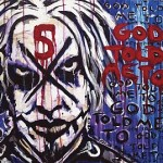 John 5 – God Told Me To
