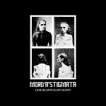Mord'A'Stigmata – Our Hearts Slow Down