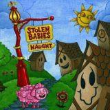 Stolen Babies – Naught