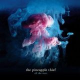 The Pineapple Thief – All the Wars