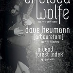 Chelsea Wolfe, Dave Heumann, A Dead Forest Index