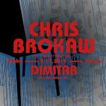 Chris Brokaw, Dimitar – 5. listopadu, Praha