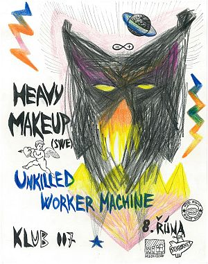Heavy Make-up, Unkilled Worker Machine