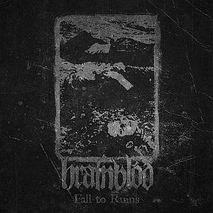 Hrafnblóð - Fall to Ruins
