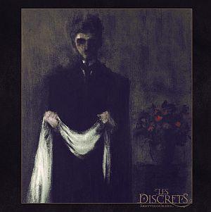 Les discrets - Ariettes oubliées...