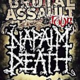 Napalm Death, Hypnos, Brutally Deceased