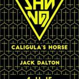 Shining, Caligula'sHorse, Jack Dalton