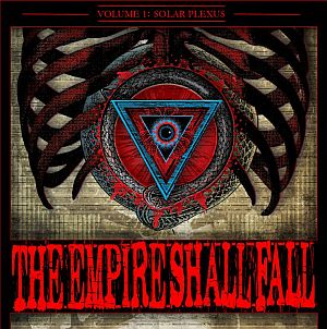 The Empire Shall Fall - Volume 1: Solar Plexus
