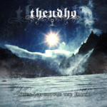 Theudho – When Ice Crowns the Earth