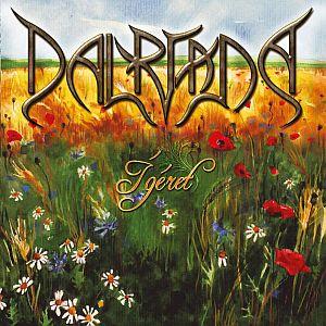 Dalriada - Ígéret