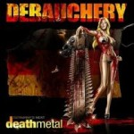 Debauchery – Germany's Next Death Metal