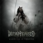 Decapitated – Carnival Is Forever