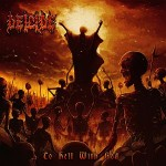 Deicide – To Hell with God