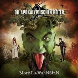 Die apokalyptischen Reiter – Moral & Wahnsinn